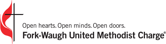 Fork Waugh United Methodist Charge. Open Hearts and Open Minds